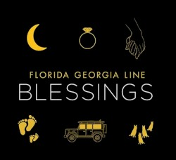 Florida Georgia Line - Blessings