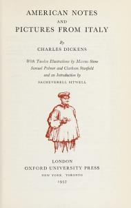 Cover of: American notes and Pictures from Italy   by Charles Dickens ; with twelve illustrations by Marcus Stone, Samuel Palmer, and Clarkson Stanfield and an introduction by Sacheverell Sitwell.