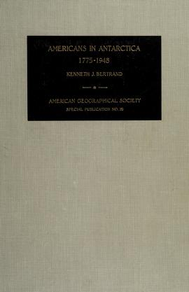 Cover of: Americans in Antarctica, 1775-1948 | Kenneth John Bertrand