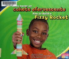 Cover of: Cómo hacer un cohete efervescente | Lori Shores