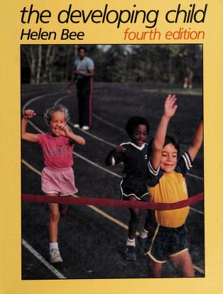 Cover of: The developing child   Helen L. Bee