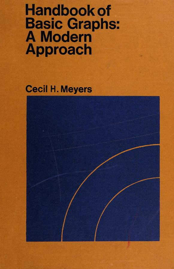 Handbook of basic graphs by Cecil H. Meyers