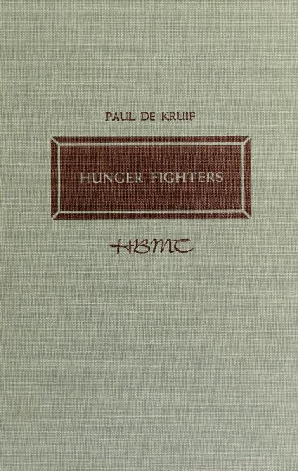 Hunger fighters by Paul De Kruif