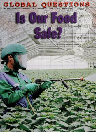Cover of: Is our food safe?   Carol Ballard