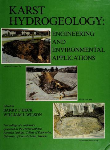 Cover of: Karst hydrogeology | Multidisciplinary Conference on Sinkholes and the Environmental Impacts of Karst (2nd 1987 Orlando, Fla.)
