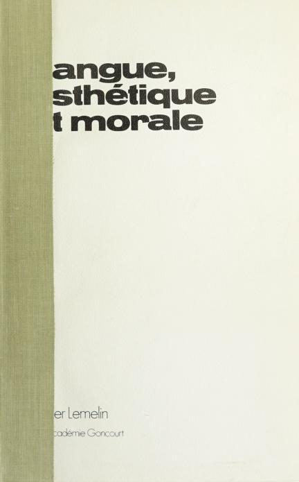 Langue, esthétique et morale by Lemelin, Roger