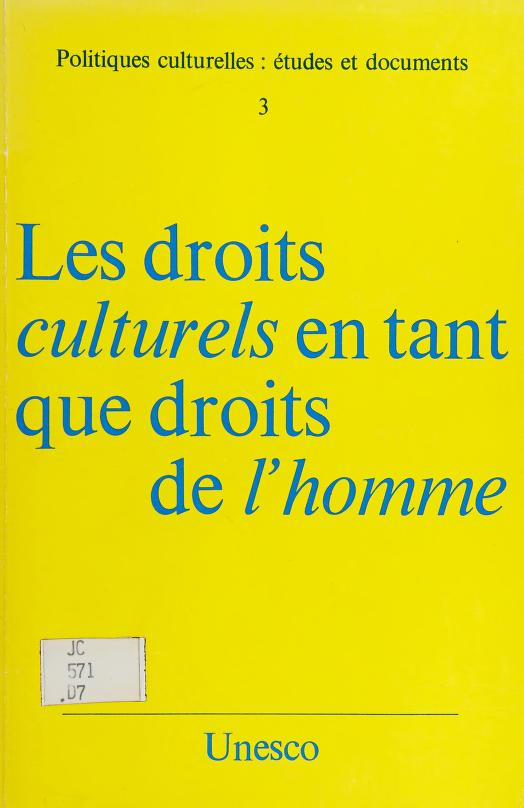 Les Droits culturels en tant que droits de l'homme. -- by Unesco
