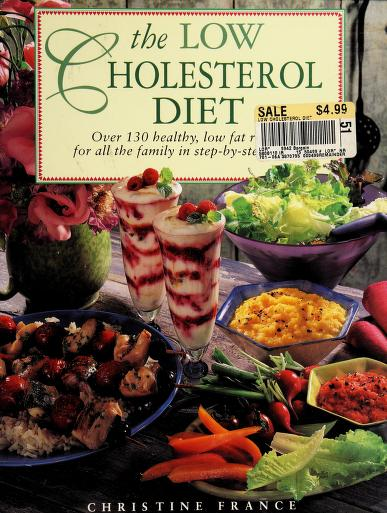 Low Cholesterol Diet Over Healthy Lo by Christine France