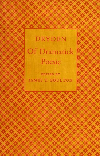 Of dramatick poesie by John Dryden