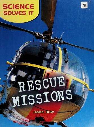 Cover of: Rescue missions | James Bow