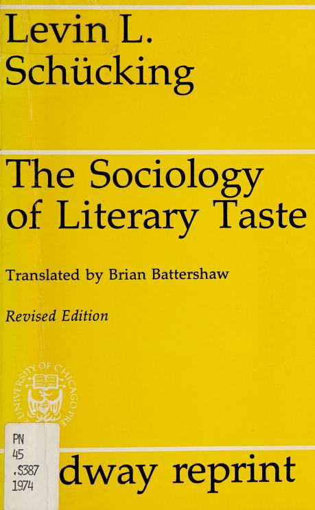 The sociology of literary taste by Levin Ludwig Schücking